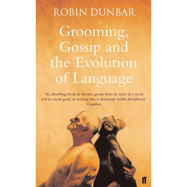 Grooming, Gossip and the Evolution of Language - Professor Robin Dunbar   Karta-nauczyciela.org