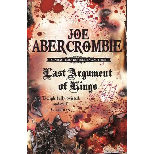 Last Argument Of Kings - Joe Abercrombie | 2020-eala-conference.org