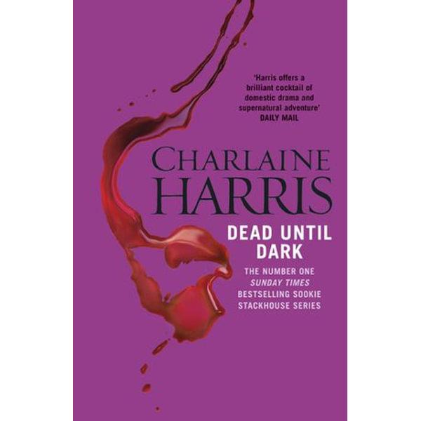 Dead Until Dark : A True Blood Novel - Charlaine Harris | Karta-nauczyciela.org