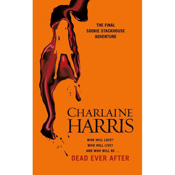 Dead Ever After : A True Blood Novel - Charlaine Harris, Johanna Parker (Read by)   2020-eala-conference.org