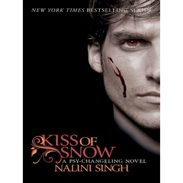 Kiss of Snow - Nalini Singh | 2020-eala-conference.org