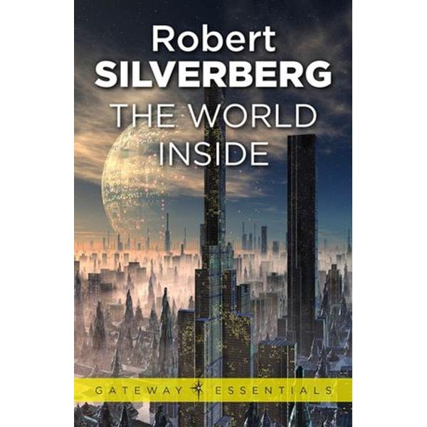 The World Inside - Robert Silverberg | Karta-nauczyciela.org