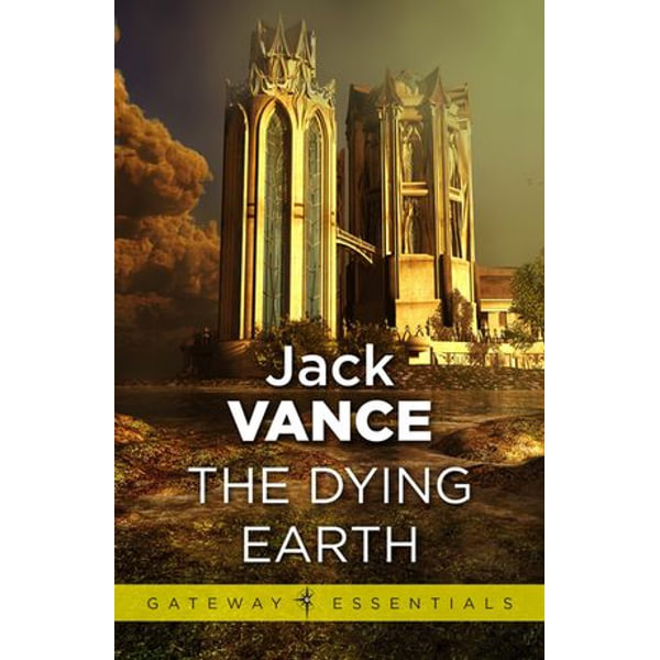 The Dying Earth - Jack Vance | 2020-eala-conference.org