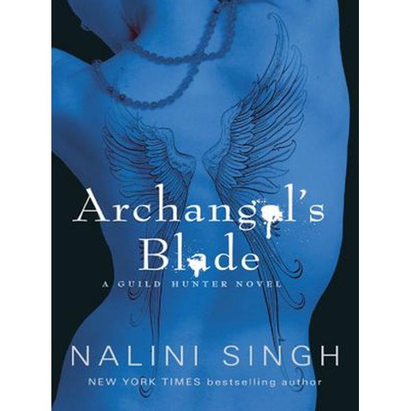 Archangel's Blade - Nalini Singh | Karta-nauczyciela.org