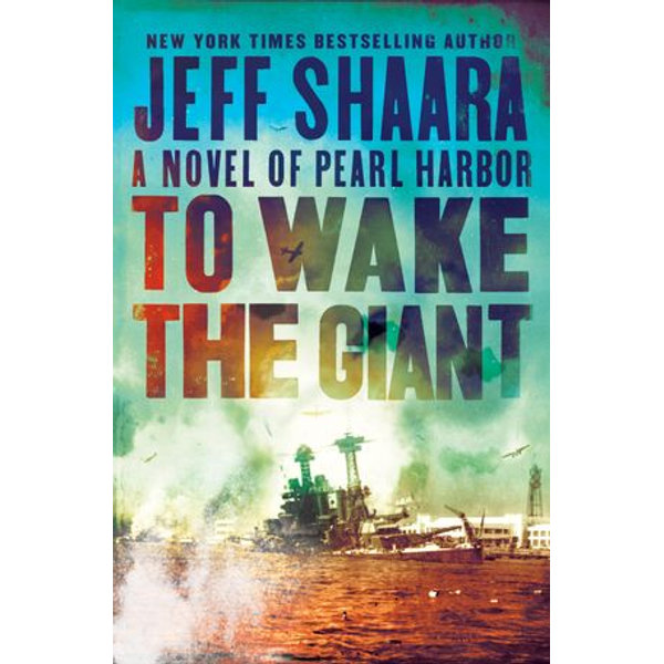 To Wake the Giant - Jeff Shaara | Karta-nauczyciela.org
