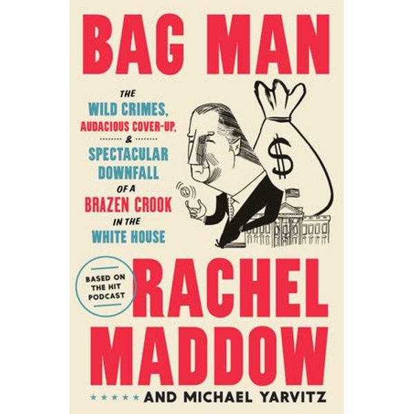 Bag Man - Rachel Maddow, Michael Yarvitz   Karta-nauczyciela.org