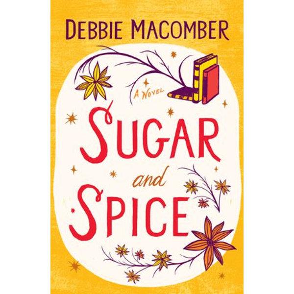 Sugar and Spice - Debbie Macomber | Karta-nauczyciela.org