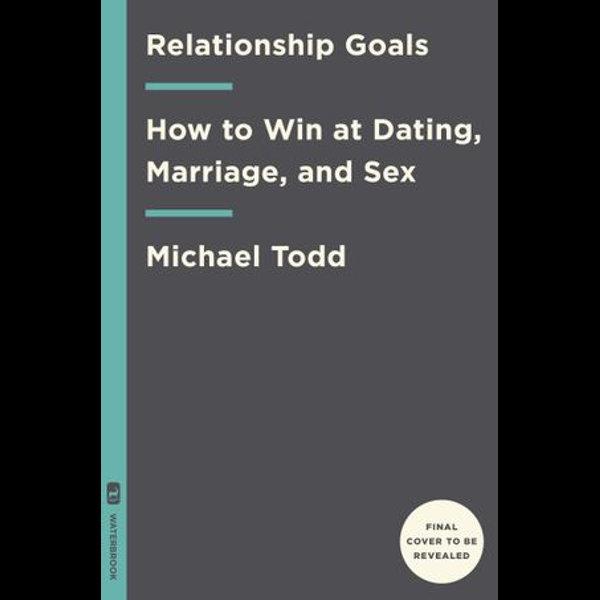 Relationship Goals - Michael Todd   Karta-nauczyciela.org