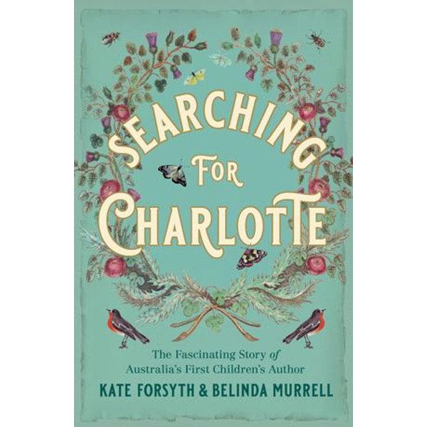 Searching for Charlotte - Kate, Forsyth, Belinda, Murrell | Karta-nauczyciela.org