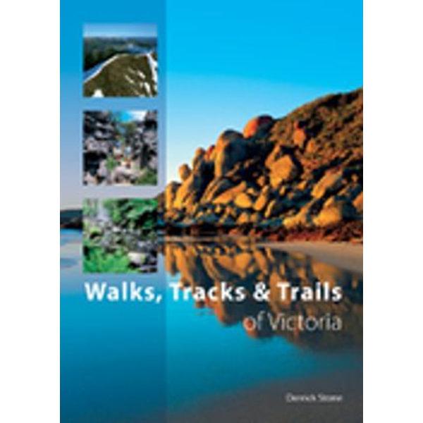 Walks, Tracks and Trails of Victoria - Derrick Stone | Karta-nauczyciela.org