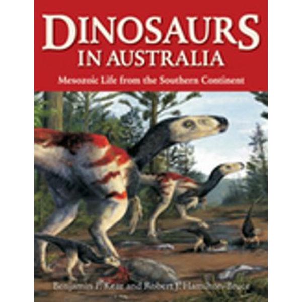 Dinosaurs in Australia - Benjamin P Kear, Robert J Hamilton-Bruce | Karta-nauczyciela.org