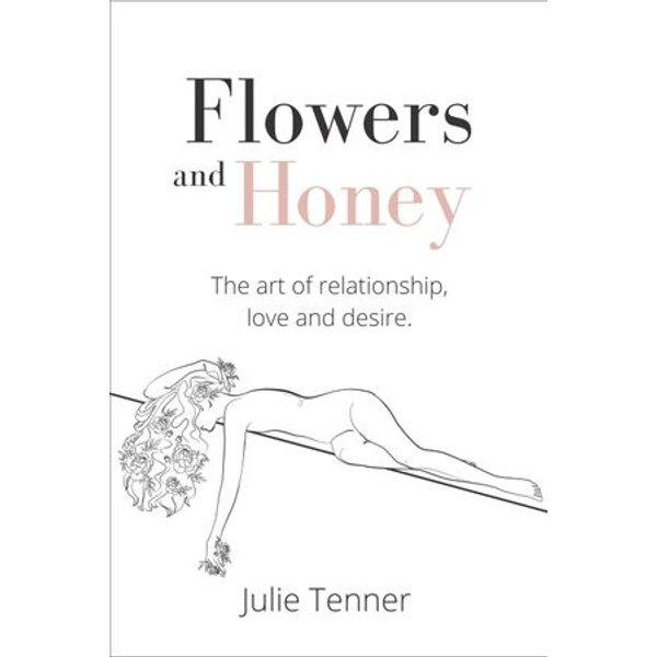 Flowers and Honey - Julie Tenner | Karta-nauczyciela.org