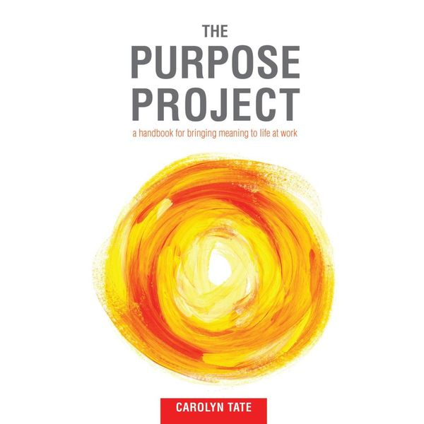 The Purpose Project - Carolyn Tate   Karta-nauczyciela.org