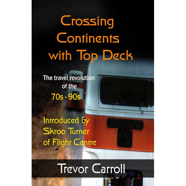 Crossing Continents with Top Deck - Trevor Carroll   Karta-nauczyciela.org