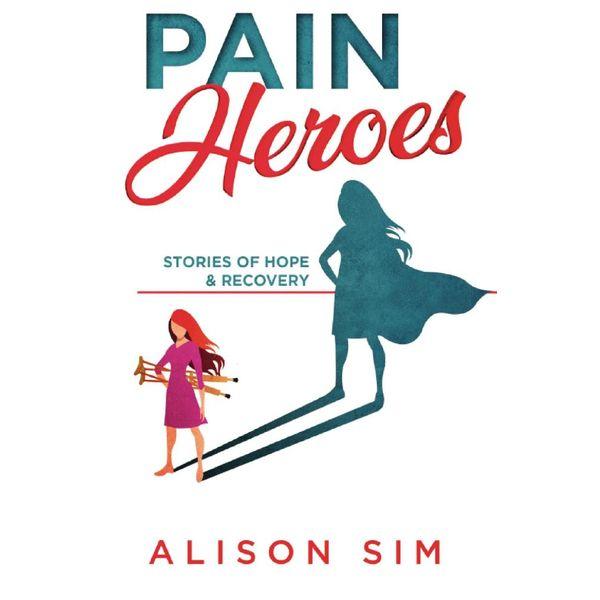 Pain Heroes - Sim Alison | 2020-eala-conference.org