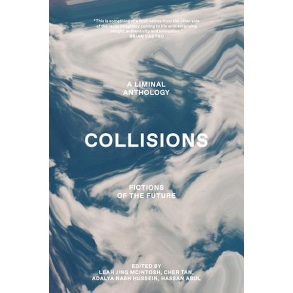 Collisions - Bryant Apolonio, Kasumi Borczyk, Claire Cao, Jessica Zhan Mei Yu, Leah Jing McIntosh (Editor)   Karta-nauczyciela.org