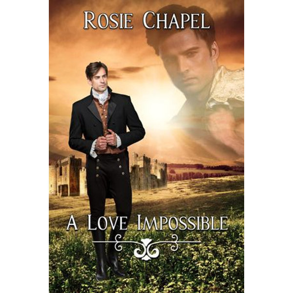 A Love Impossible - Rosie Chapel | 2020-eala-conference.org