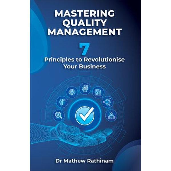 Mastering Quality Management - Matthew Rathinam | 2020-eala-conference.org