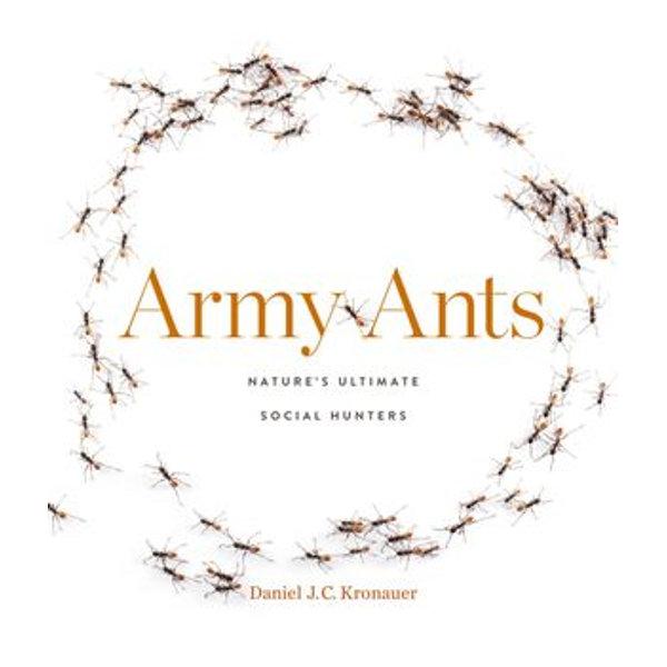 Army Ants - Daniel J. C. Kronauer | Karta-nauczyciela.org