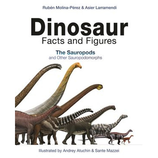 Dinosaur Facts and Figures - Dinosaur Facts & Figures: The Theropods; Dinosaur Facts & Figures: The Sauropods Rubén Molina-Pérez, Dinosaur Facts & Figures: The Theropods; Dinosaur Facts & Figures: The Sauropods Asier Larramendi, Dinosaur Facts & Figures: The Sauropods Joan Donaghey (Translator), Dinosaur Facts & Figures: The Theropods; Dinosaur Facts and Figures: The Sauropods Andrey Atuchin (Illustrator), Dinosaur Facts & Figures: The Theropods; Dinosaur Facts a& Figures: The Sauropods Sante Mazzei (Illustrator) | 2020-eala-conference.org