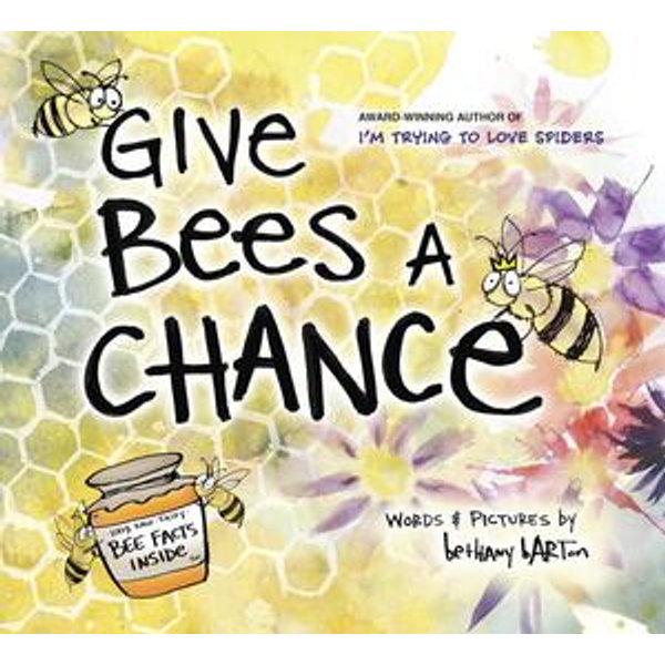 Give Bees a Chance - Bethany Barton | Karta-nauczyciela.org