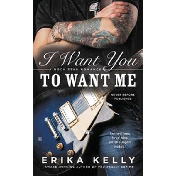 I Want You to Want Me - Erika Kelly | Karta-nauczyciela.org