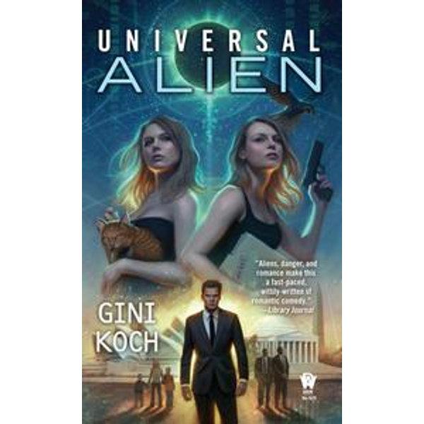 Universal Alien - Gini Koch | Karta-nauczyciela.org