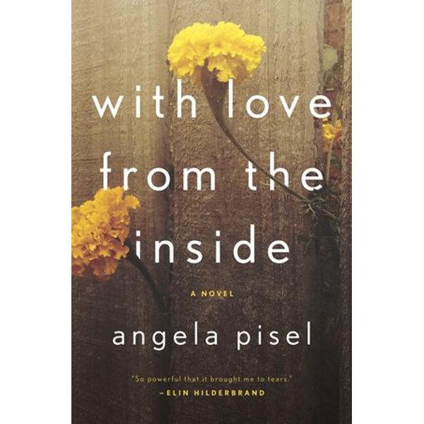 With Love from the Inside - Angela Pisel | Karta-nauczyciela.org