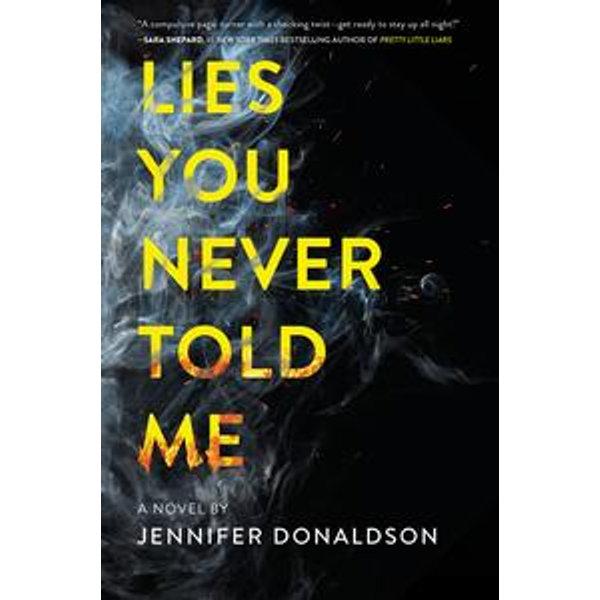 Lies You Never Told Me - Jennifer Donaldson   Karta-nauczyciela.org