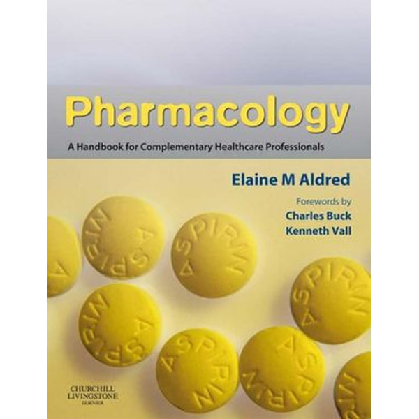 Pharmacology E-Book - Elaine Mary Aldred | 2020-eala-conference.org