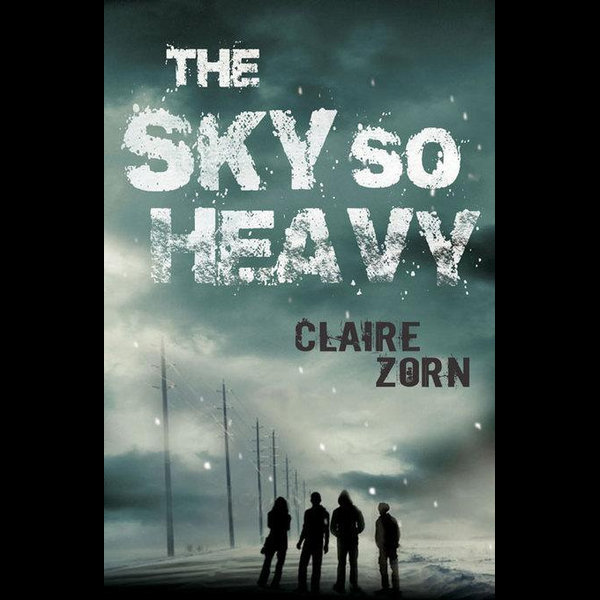 The Sky So Heavy - Claire Zorn | 2020-eala-conference.org