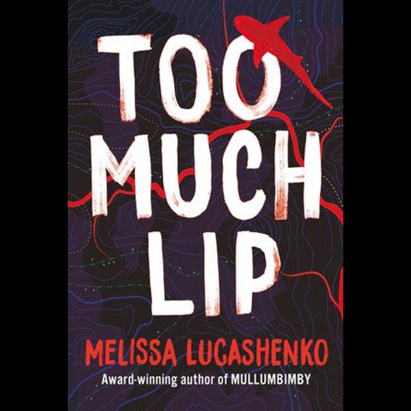Too Much Lip - Melissa Lucashenko   Karta-nauczyciela.org