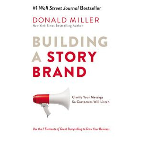 Building a StoryBrand - Donald Miller   2020-eala-conference.org