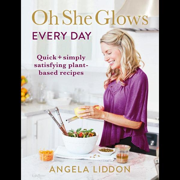 Oh She Glows Every Day - Angela Liddon | Karta-nauczyciela.org