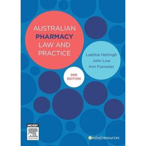 Australian Pharmacy Law and Practice - Laetitia Hattingh, John S. Low, Kim Forrester | 2020-eala-conference.org