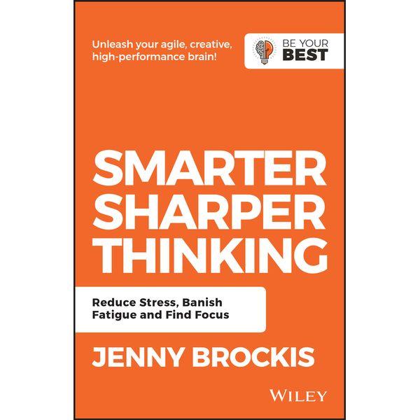 Smarter, Sharper Thinking - Jenny Brockis | 2020-eala-conference.org