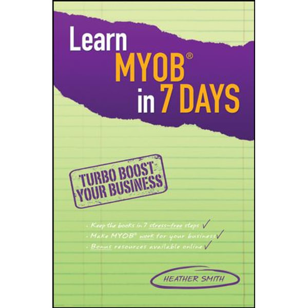 Learn MYOB in 7 Days - Heather Smith   Karta-nauczyciela.org