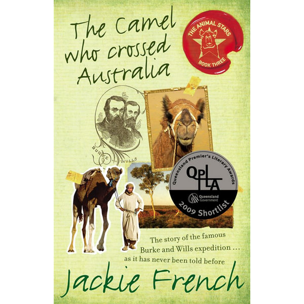 The Camel Who Crossed Australia - Jackie French   2020-eala-conference.org