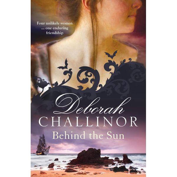 Behind the Sun - Deborah Challinor | Karta-nauczyciela.org