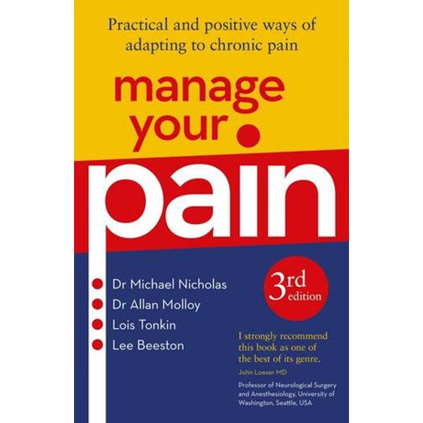 Manage Your Pain 3rd Edition - Michael Nicholas   Karta-nauczyciela.org