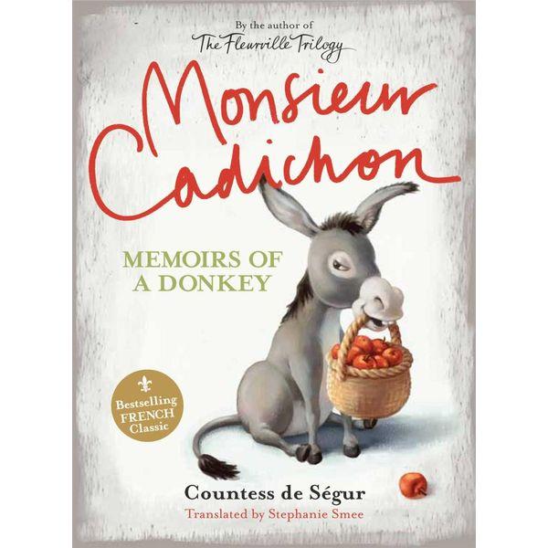Monsieur Cadichon - Comtesse De Segur, Stephanie Smee (Transcribed by) | Karta-nauczyciela.org