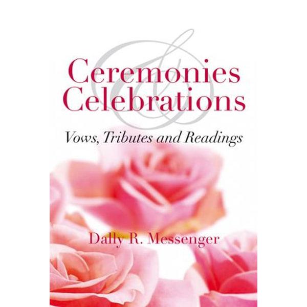 Ceremonies & Celebrations - Dally R Messenger | 2020-eala-conference.org