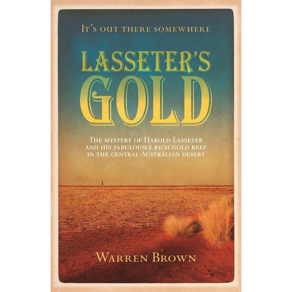 Lasseter's Gold - Warren Brown | Karta-nauczyciela.org