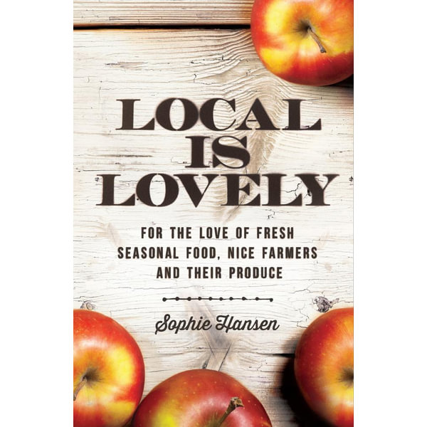 Local is Lovely - Sophie Hansen | Karta-nauczyciela.org