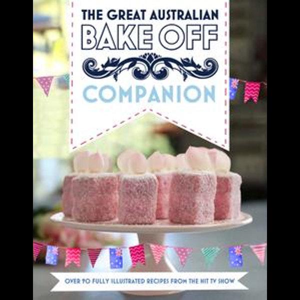 The Great Australian Bake Off Companion - BBC Worldwide | 2020-eala-conference.org
