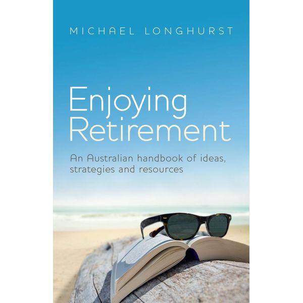 Enjoying Retirement - Michael Longhurst | 2020-eala-conference.org