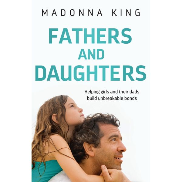 Fathers and Daughters - Madonna King | Karta-nauczyciela.org