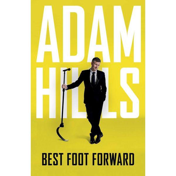 Best Foot Forward - Adam Hills   2020-eala-conference.org