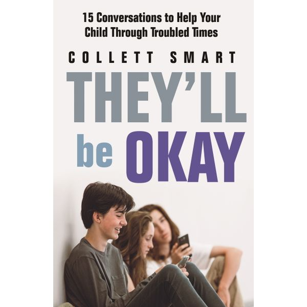 They'll Be Okay - Collett Smart | 2020-eala-conference.org
