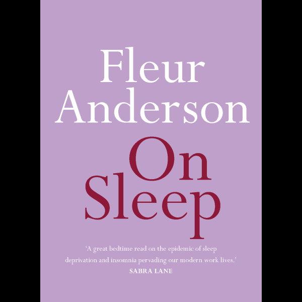 On Sleep - Fleur Anderson | 2020-eala-conference.org